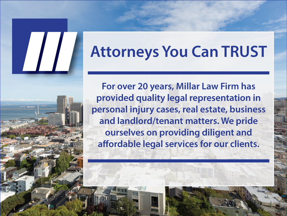 For over 20 years, Millar Law Firm has provided quality legal representation in personal injury cases, real estate, business and landlord/tenant matters. We pride ourselves on providing diligent and affordable legal services for our clients.
